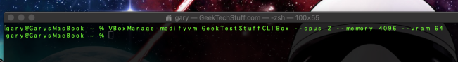 VBoxManage modifyvm GeekTestStuffCLIBox --cpus 2 --memory 4096 --vram 64