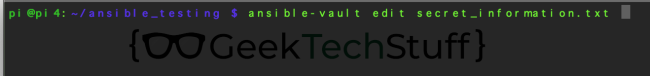 ansible-vault edit secret_information.txt